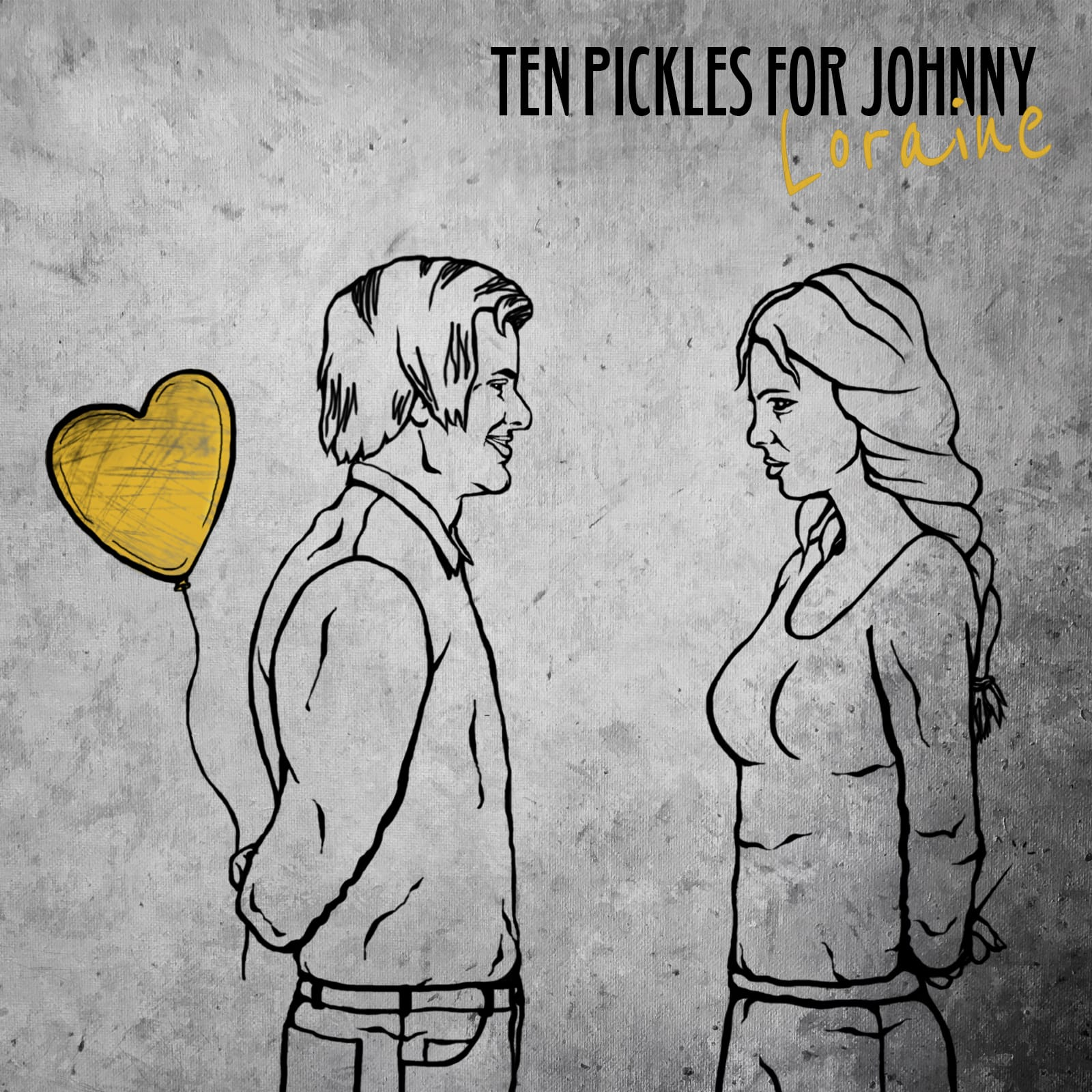 Ten Pickles For Johnny - Loraine
